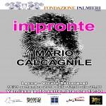 IMPRONTE – Mario Calcagnile